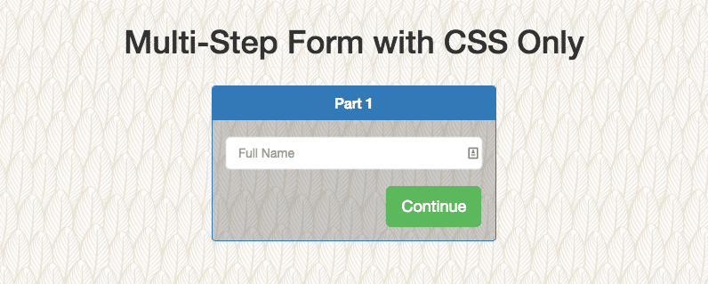 Create A Multi-Step Form With CSS Only