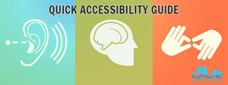 Quick Web Accessibility Guide That All Sites Should Follow